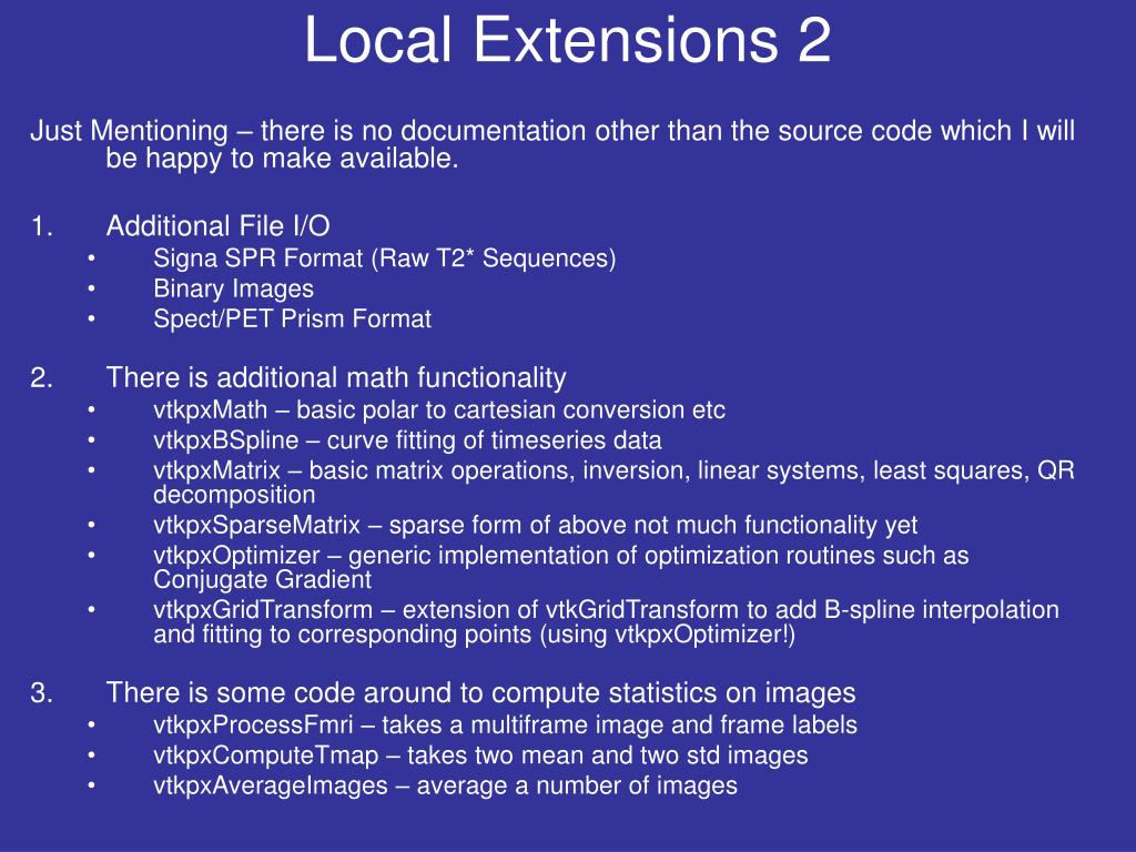 Local Extensions 2