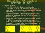 electrophilic aromatic substitution bromination of toluene11