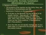 electrophilic aromatic substitution bromination of toluene12