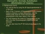 electrophilic aromatic substitution bromination of toluene13