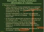 electrophilic aromatic substitution bromination of toluene7