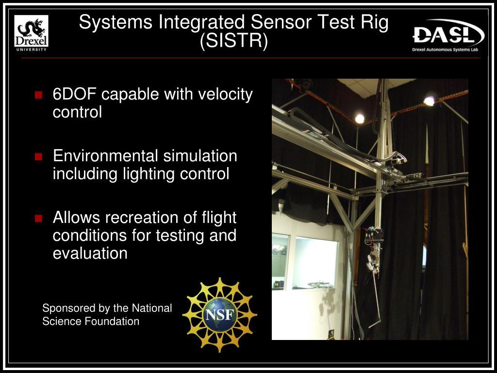 Systems Integrated Sensor Test Rig (SISTR)