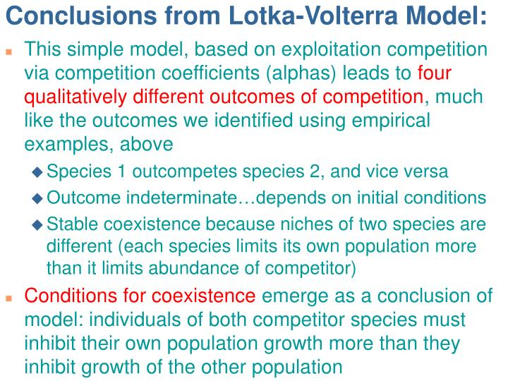 Conclusions from Lotka-Volterra Model: