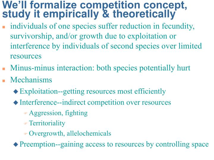 We'll formalize competition concept, study it empirically & theoretically