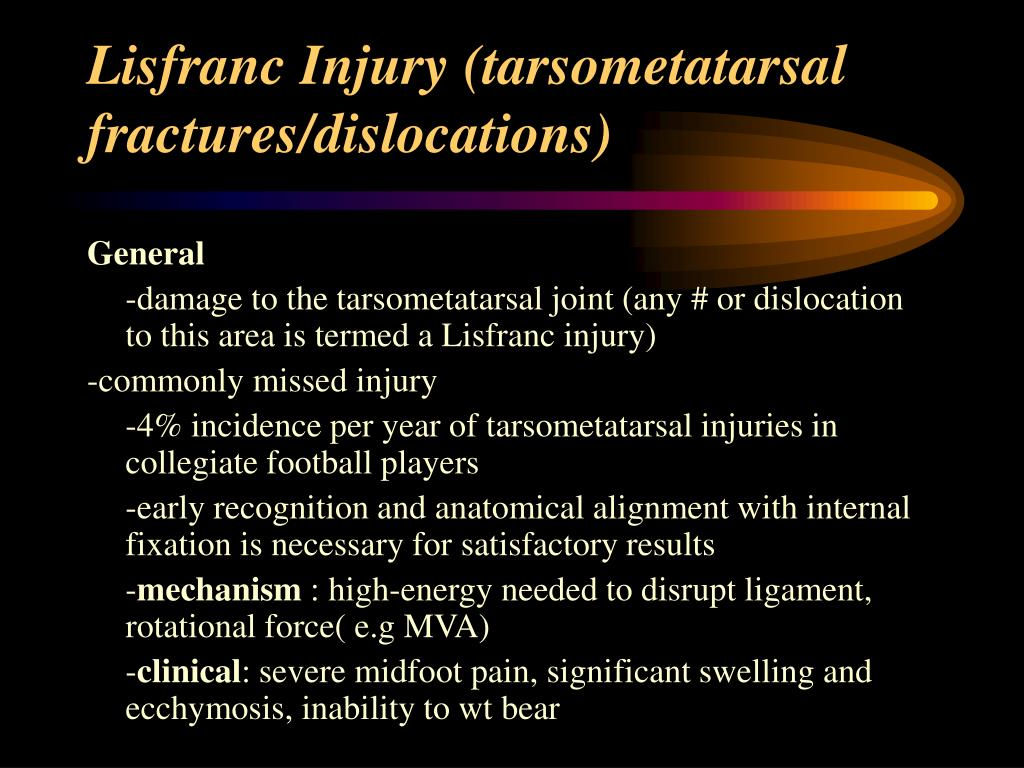 Lisfranc Injury (tarsometatarsal fractures/dislocations)