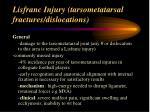 lisfranc injury tarsometatarsal fractures dislocations