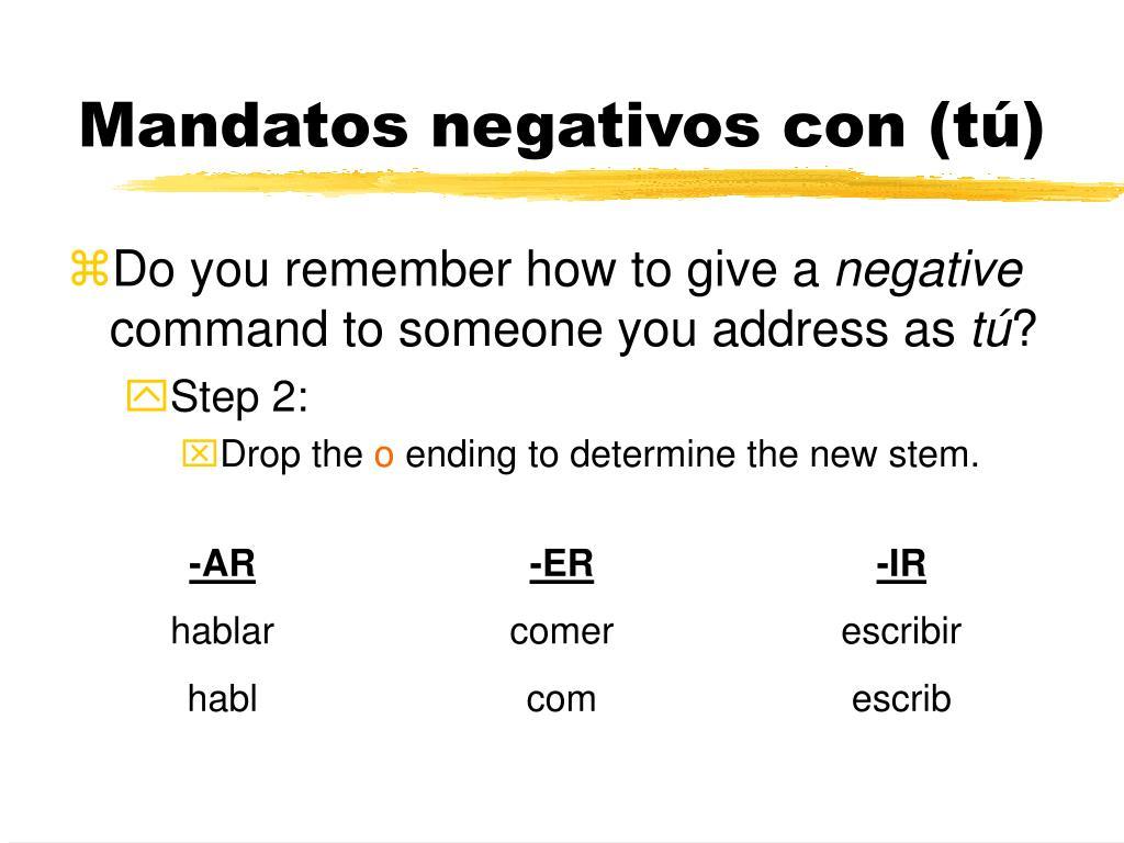 Mandatos negativos con (tú)