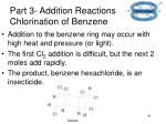 part 3 addition reactions chlorination of benzene