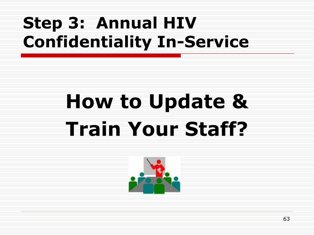 Step 3:  Annual HIV Confidentiality In-Service