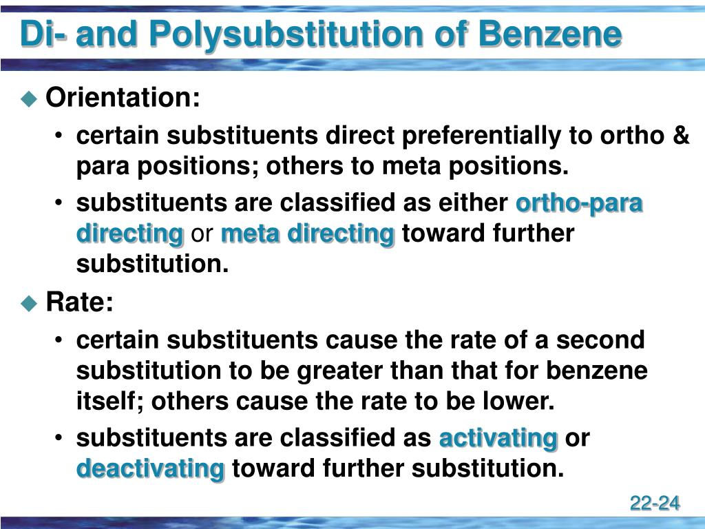 Di- and Polysubstitution of Benzene