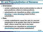 di and polysubstitution of benzene
