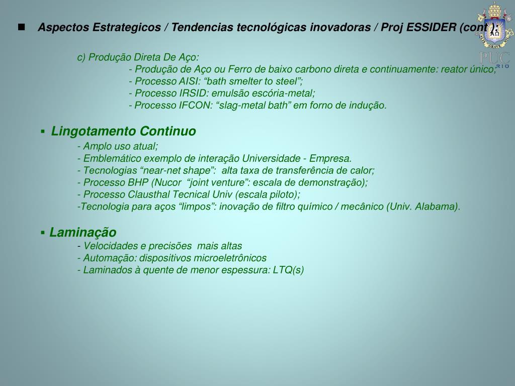 Aspectos Estrategicos / Tendencias tecnológicas inovadoras / Proj ESSIDER (cont ):