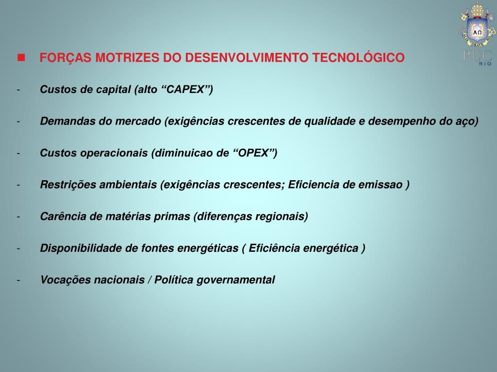 FORÇAS MOTRIZES DO DESENVOLVIMENTO TECNOLÓGICO