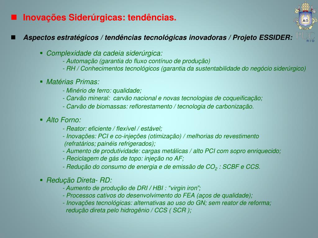 Inovações Siderúrgicas: tendências.