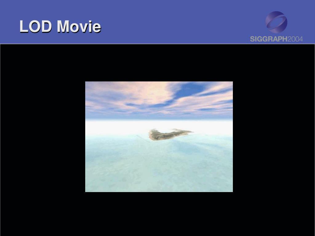 LOD Movie