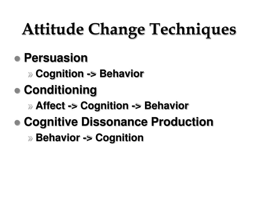 Attitude Change Techniques