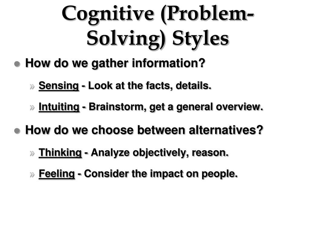 Cognitive (Problem-Solving) Styles