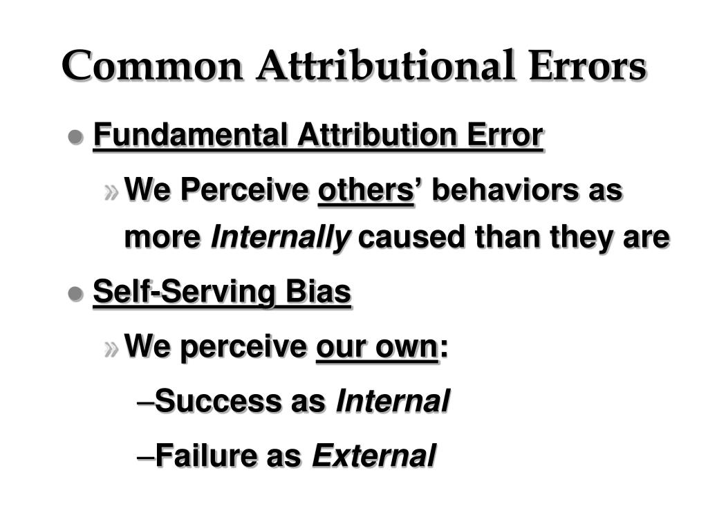 Common Attributional Errors