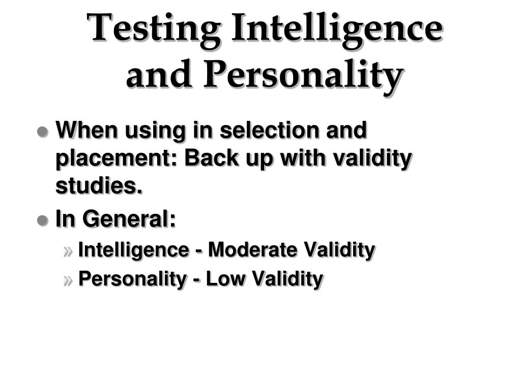 Testing Intelligence and Personality