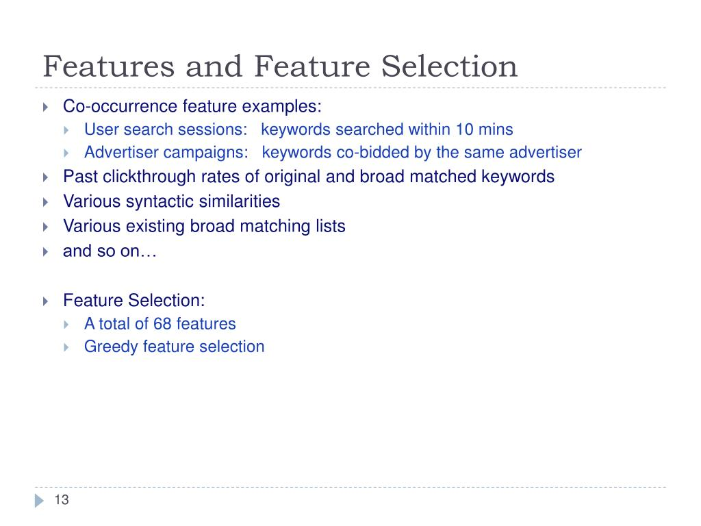 Features and Feature Selection
