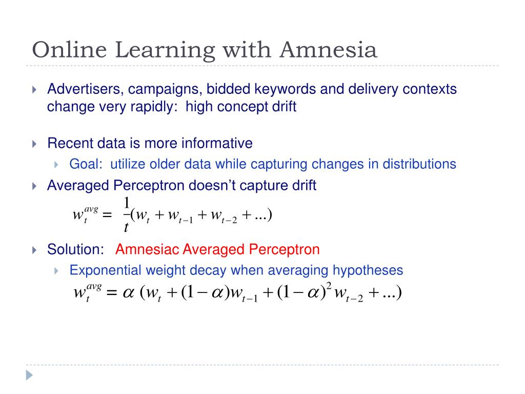 Online Learning with Amnesia