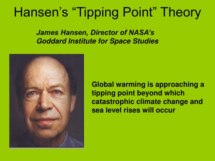 Hansen s tipping point theory