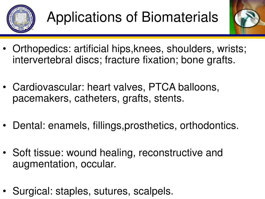 Applications of Biomaterials