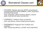 biomaterial classes cont