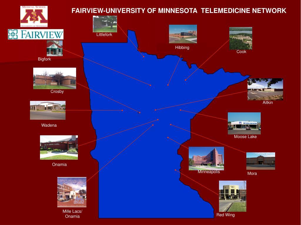 FAIRVIEW-UNIVERSITY OF MINNESOTA  TELEMEDICINE NETWORK