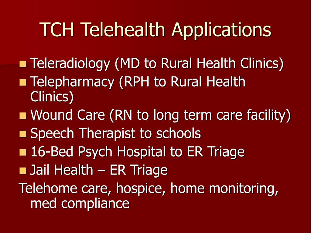 TCH Telehealth Applications