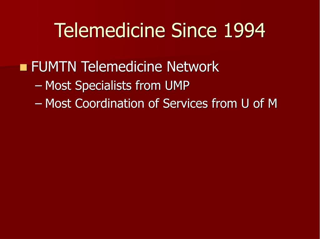 Telemedicine Since 1994