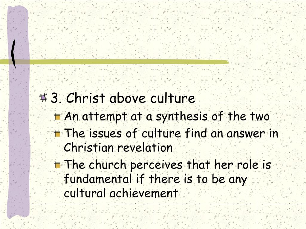 3. Christ above culture