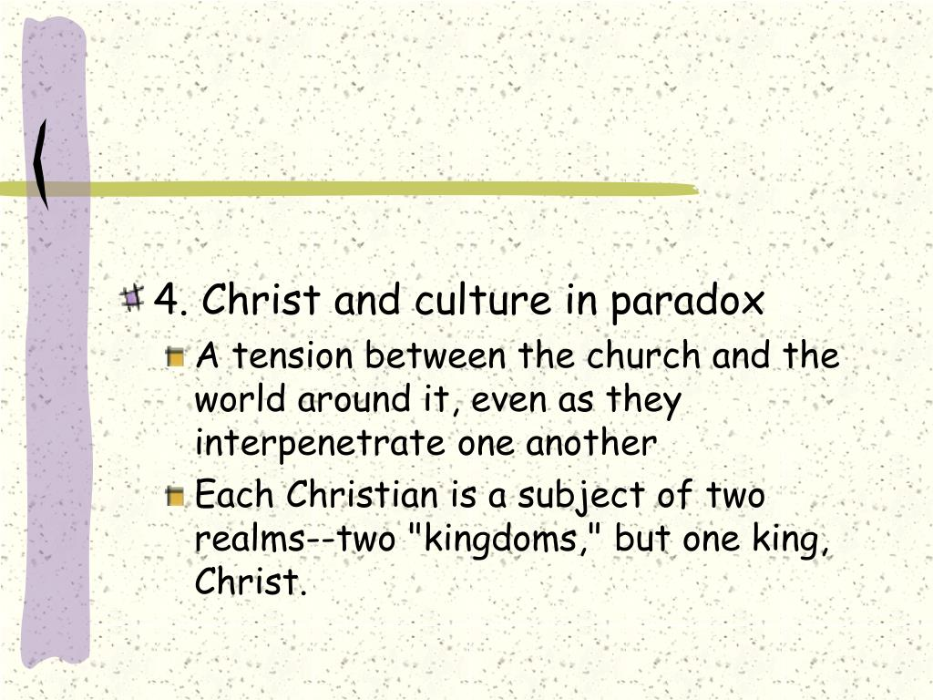 4. Christ and culture in paradox