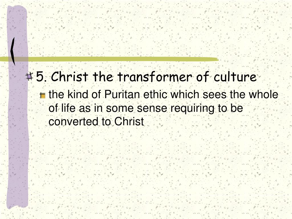 5. Christ the transformer of culture