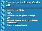 five ways to know god s will