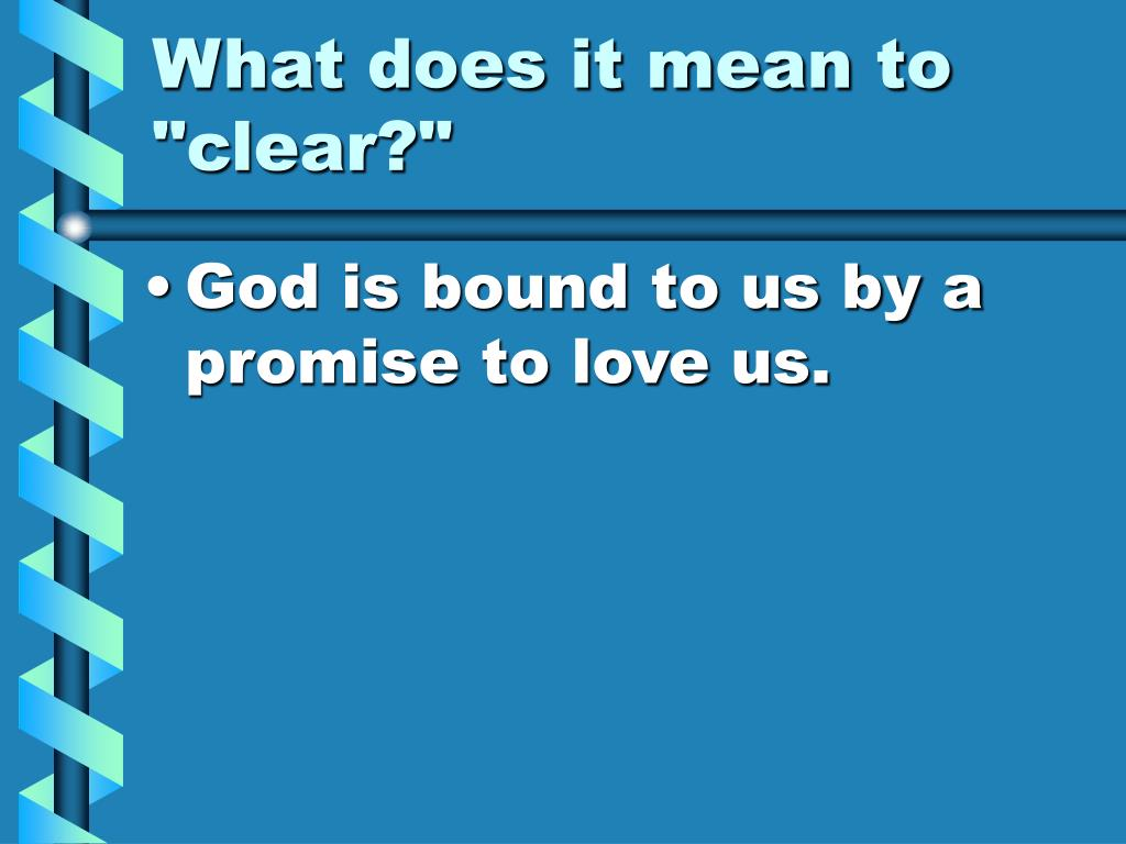 """What does it mean to """"clear?"""""""