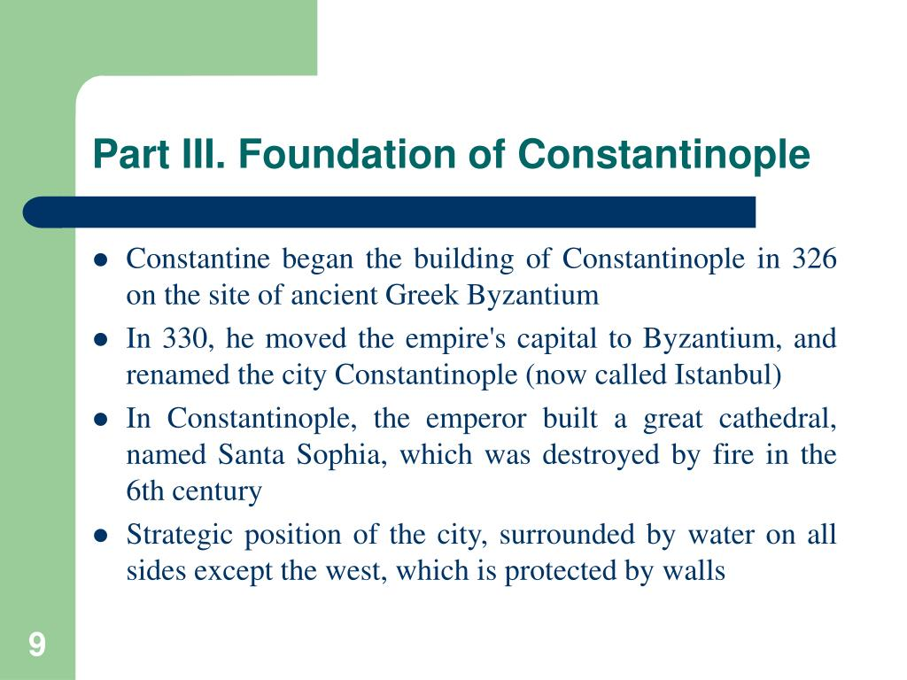 Part III. Foundation of Constantinople