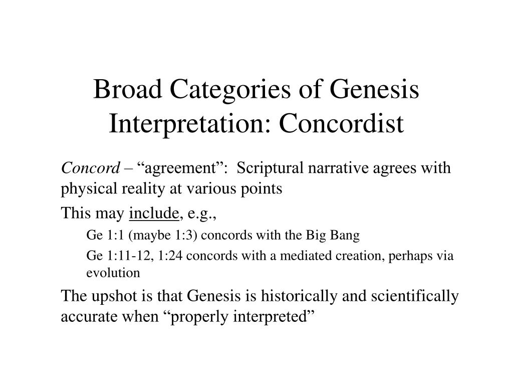 Broad Categories of Genesis Interpretation: Concordist
