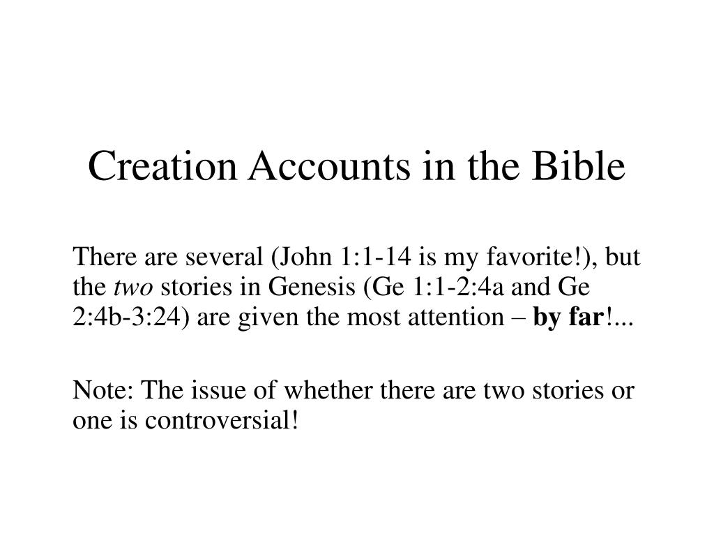 Creation Accounts in the Bible