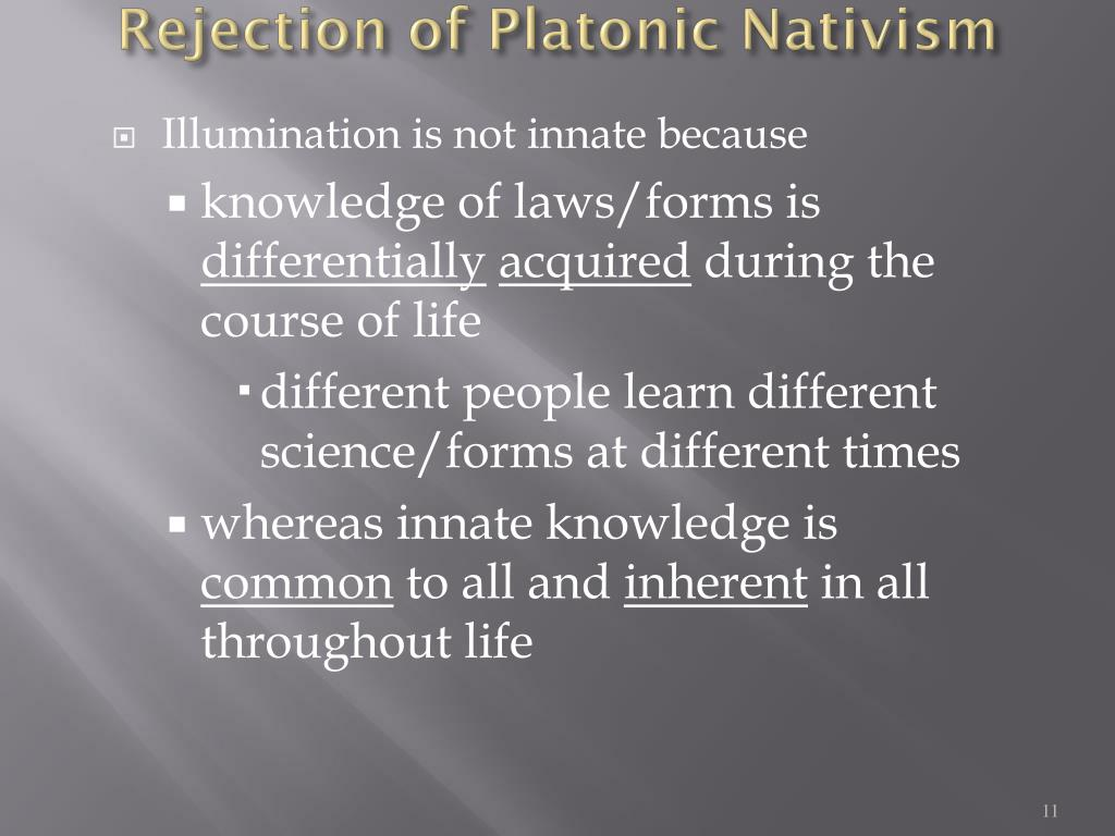 Rejection of Platonic Nativism