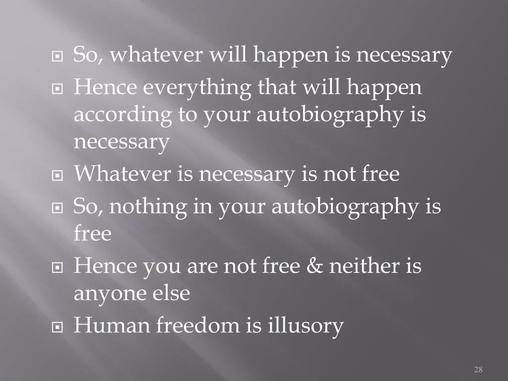 So, whatever will happen is necessary