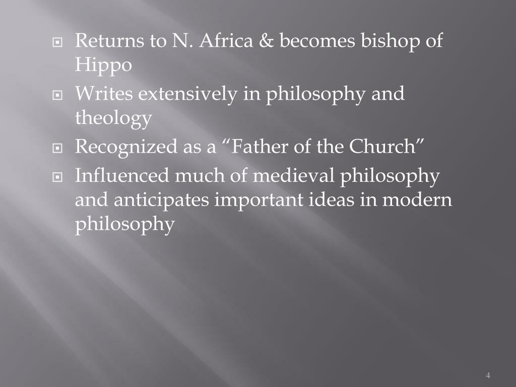 Returns to N. Africa & becomes bishop of Hippo