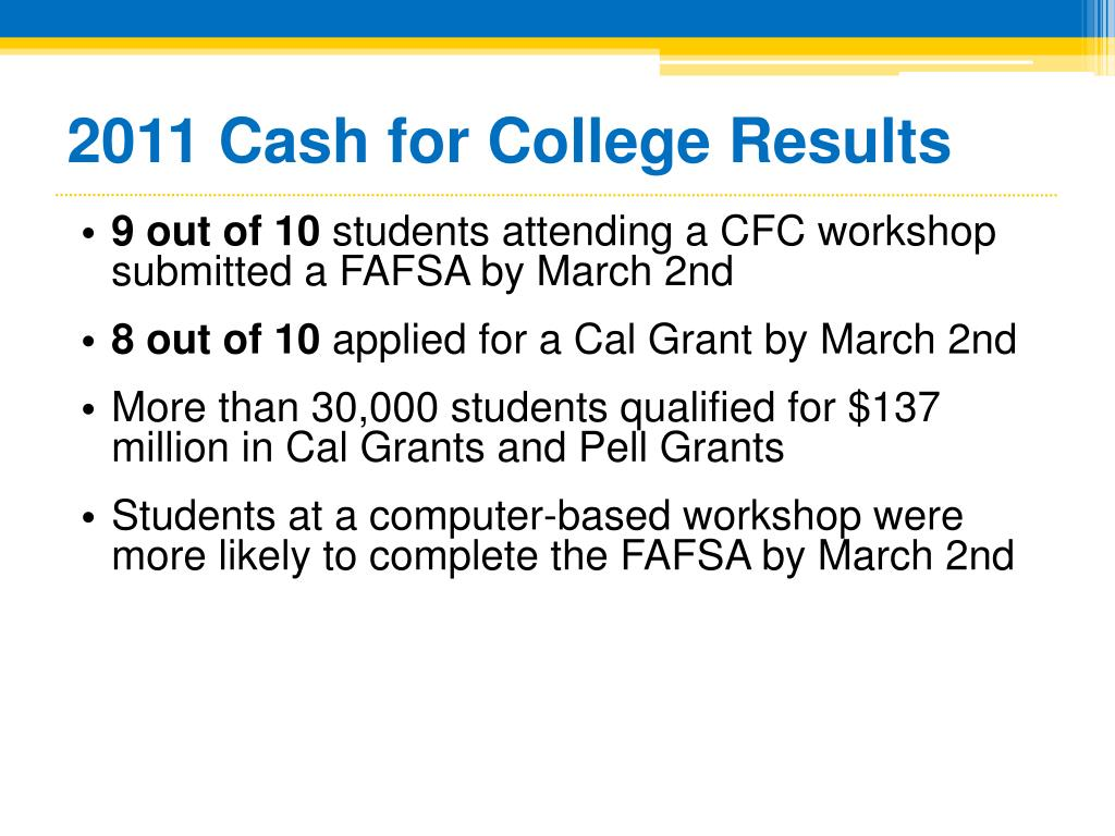 2011 Cash for College Results