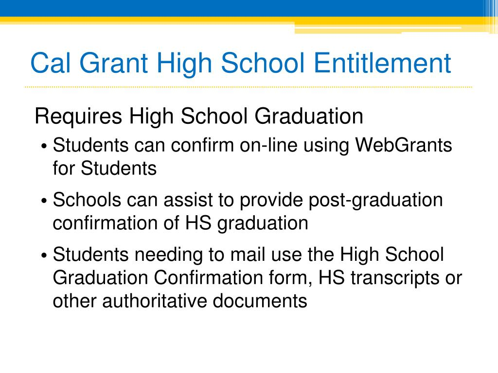 Cal Grant High School Entitlement