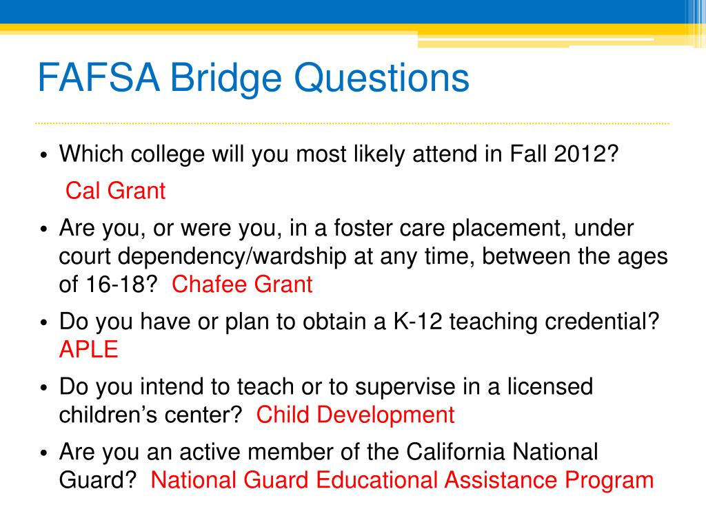 FAFSA Bridge Questions