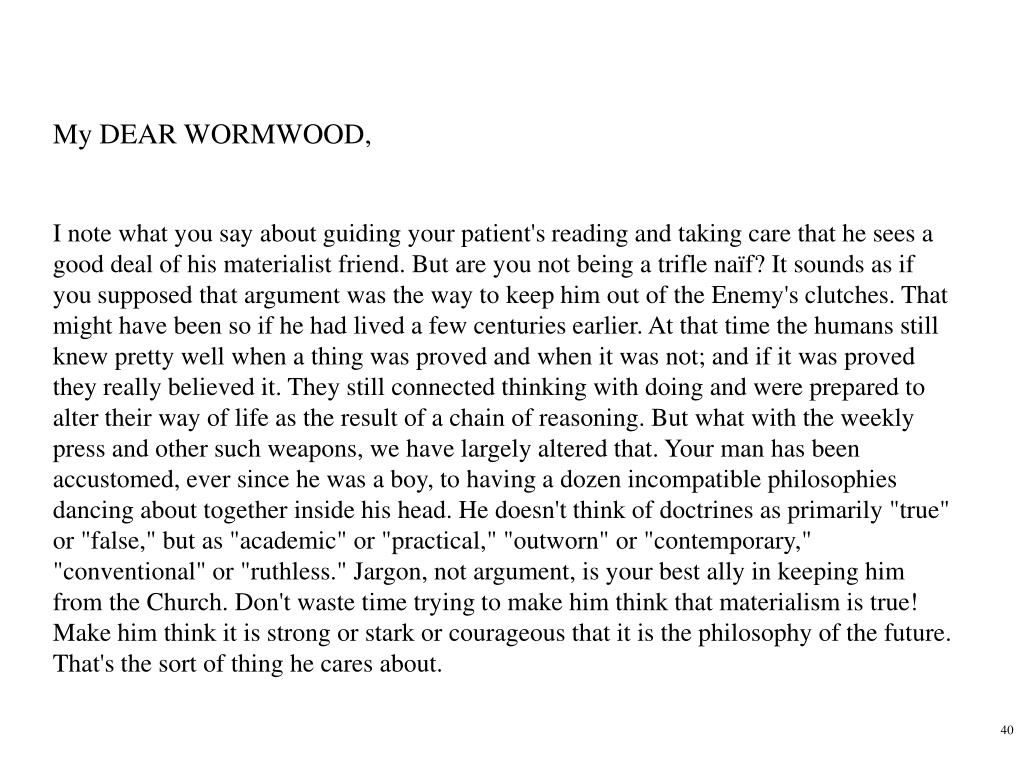 My DEAR WORMWOOD,