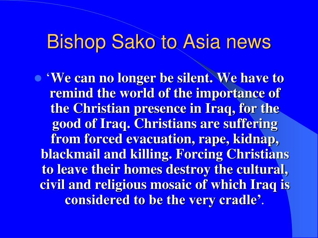 Bishop Sako to Asia news