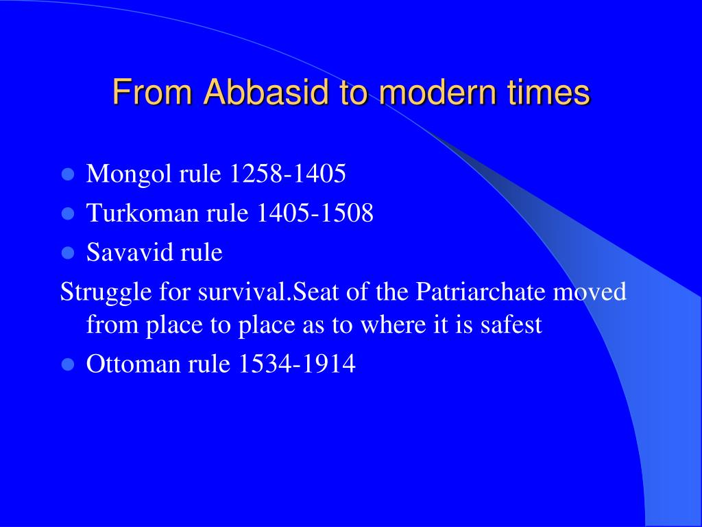 From Abbasid to modern times