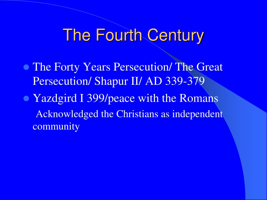 The Fourth Century