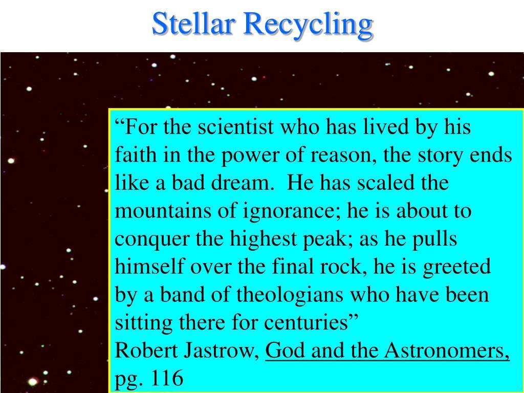 Stellar Recycling